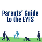 EYFS Parents' Guide